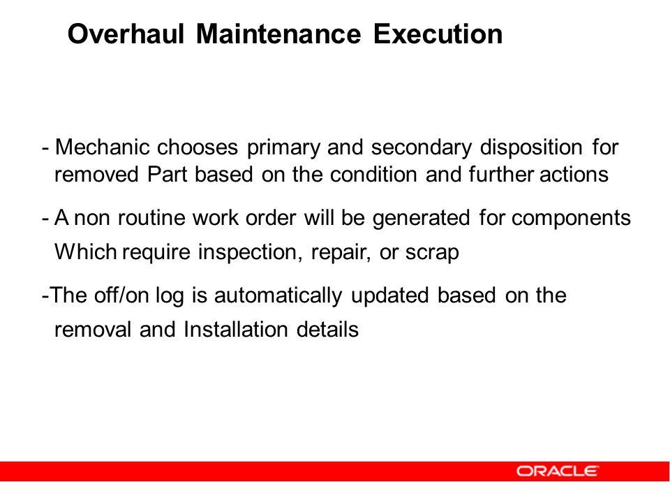 Overhaul Maintenance Execution