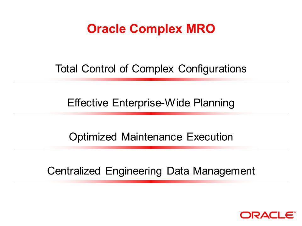 Oracle Complex MRO Total Control of Complex Configurations
