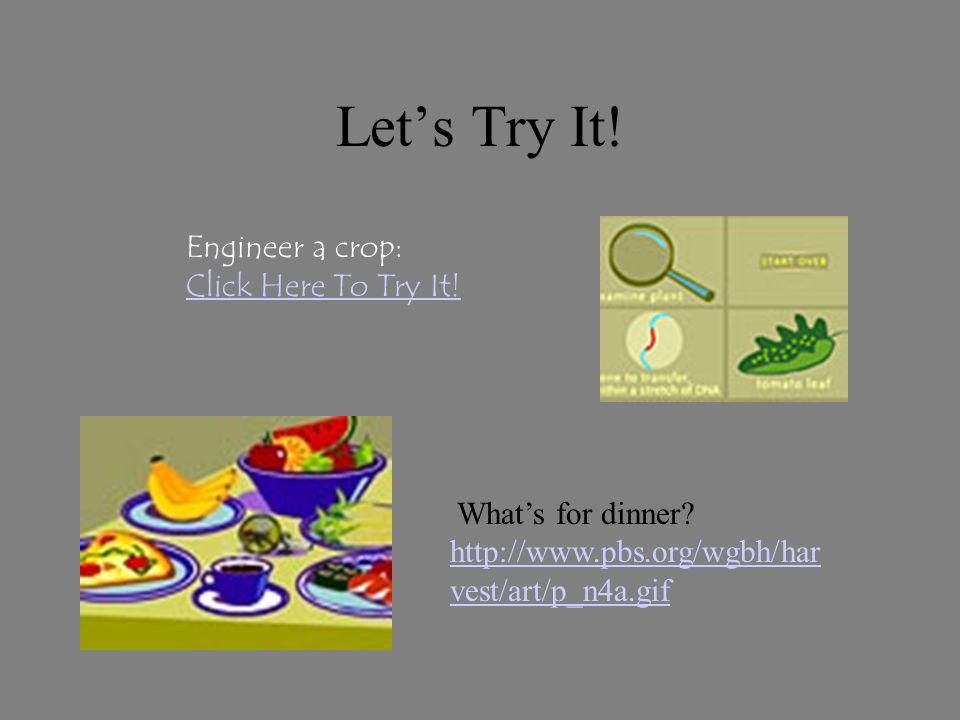 Let's Try It! Engineer a crop: Click Here To Try It!