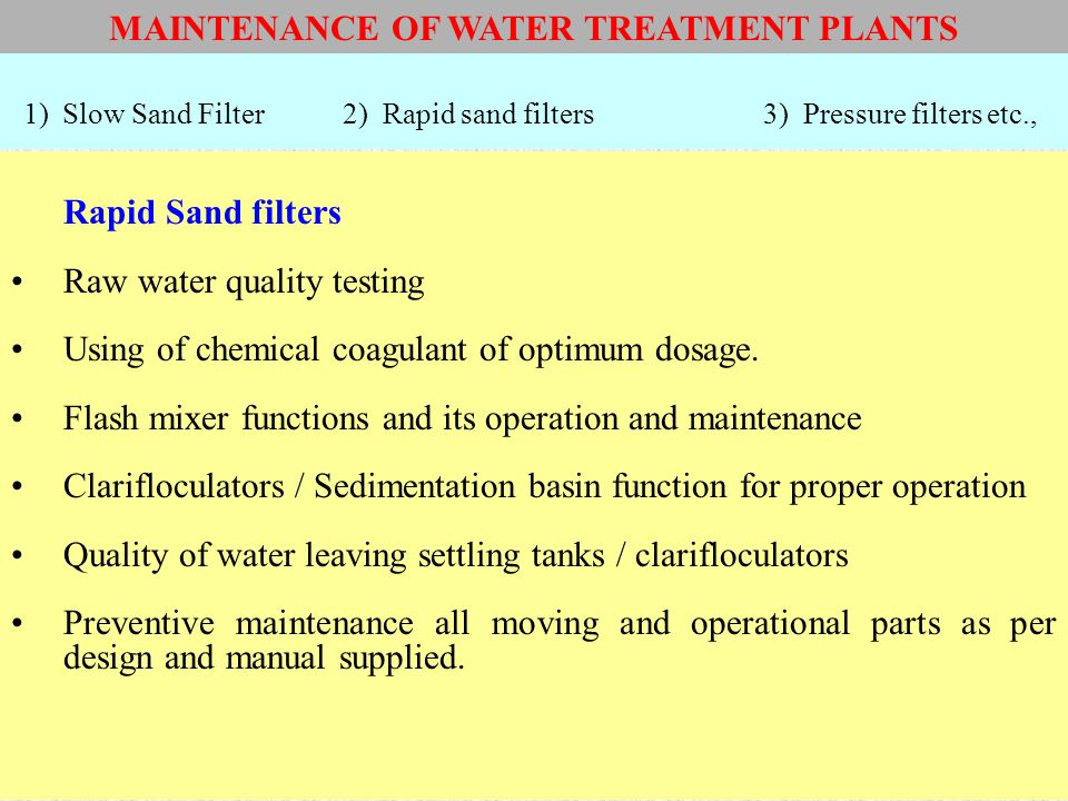MAINTENANCE OF WATER TREATMENT PLANTS