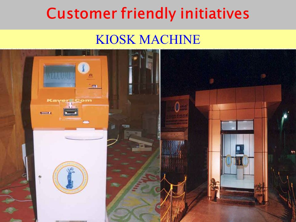 Customer friendly initiatives