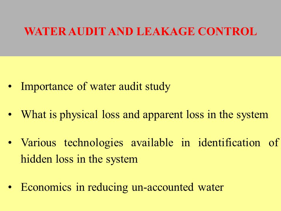 WATER AUDIT AND LEAKAGE CONTROL