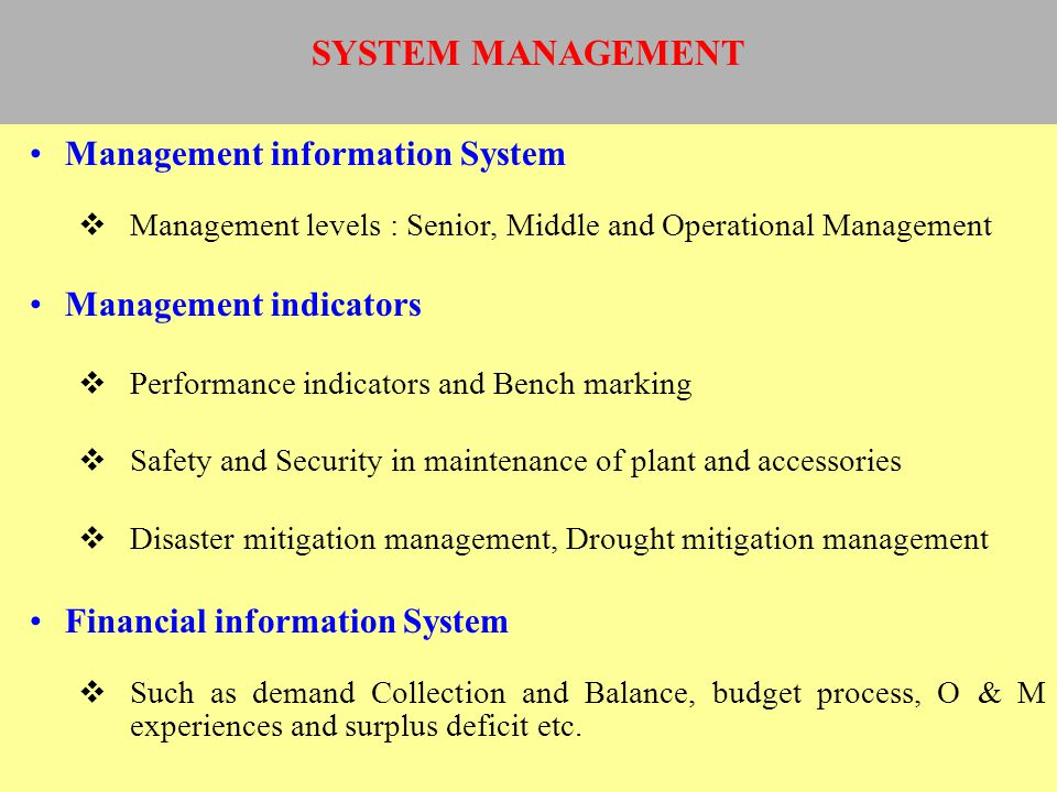 SYSTEM MANAGEMENT Management information System Management indicators