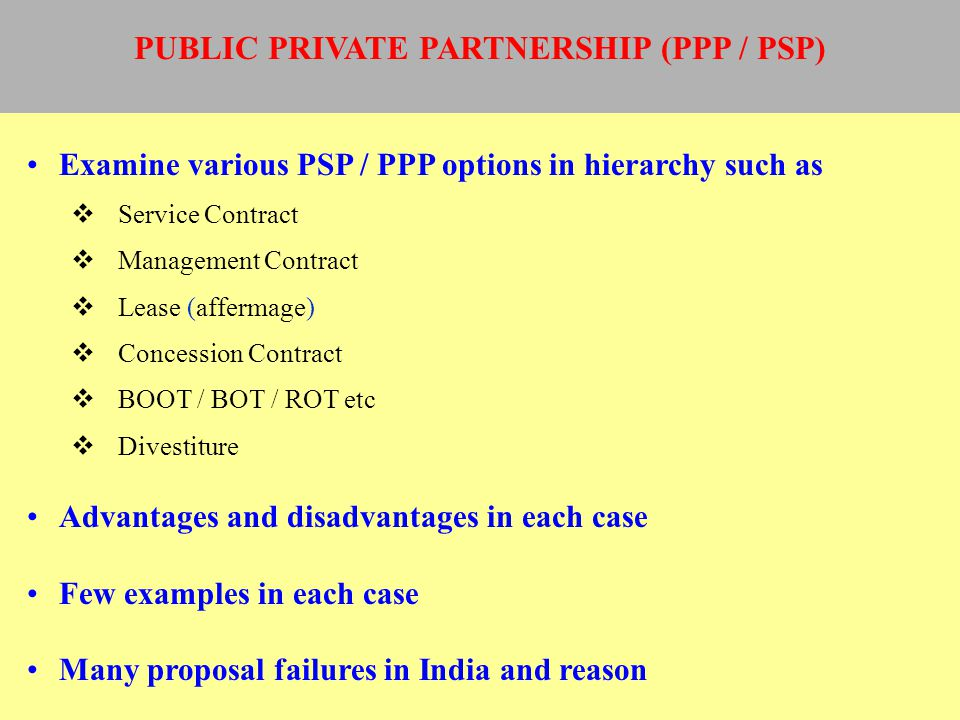 PUBLIC PRIVATE PARTNERSHIP (PPP / PSP)