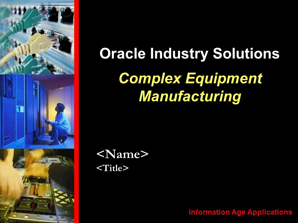 Oracle Industry Solutions Complex Equipment Manufacturing