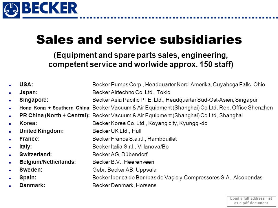 Sales and service subsidiaries