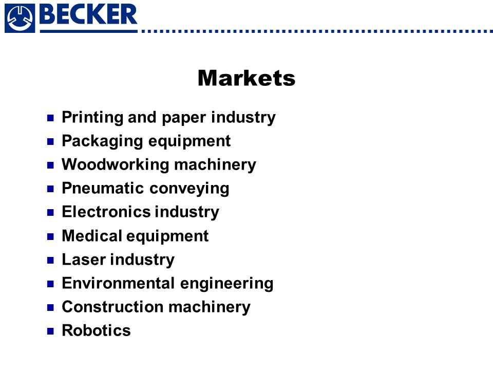 Markets Printing and paper industry Packaging equipment
