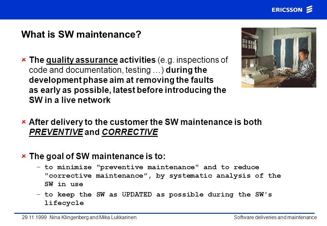 What is SW maintenance