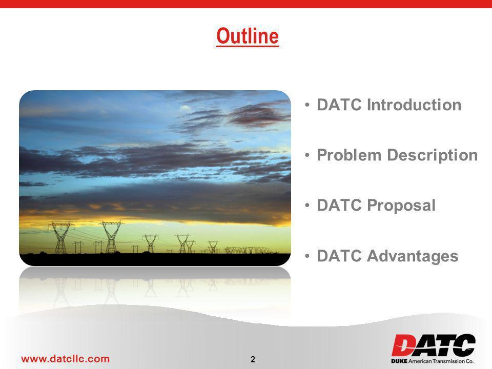Outline DATC Introduction Problem Description DATC Proposal