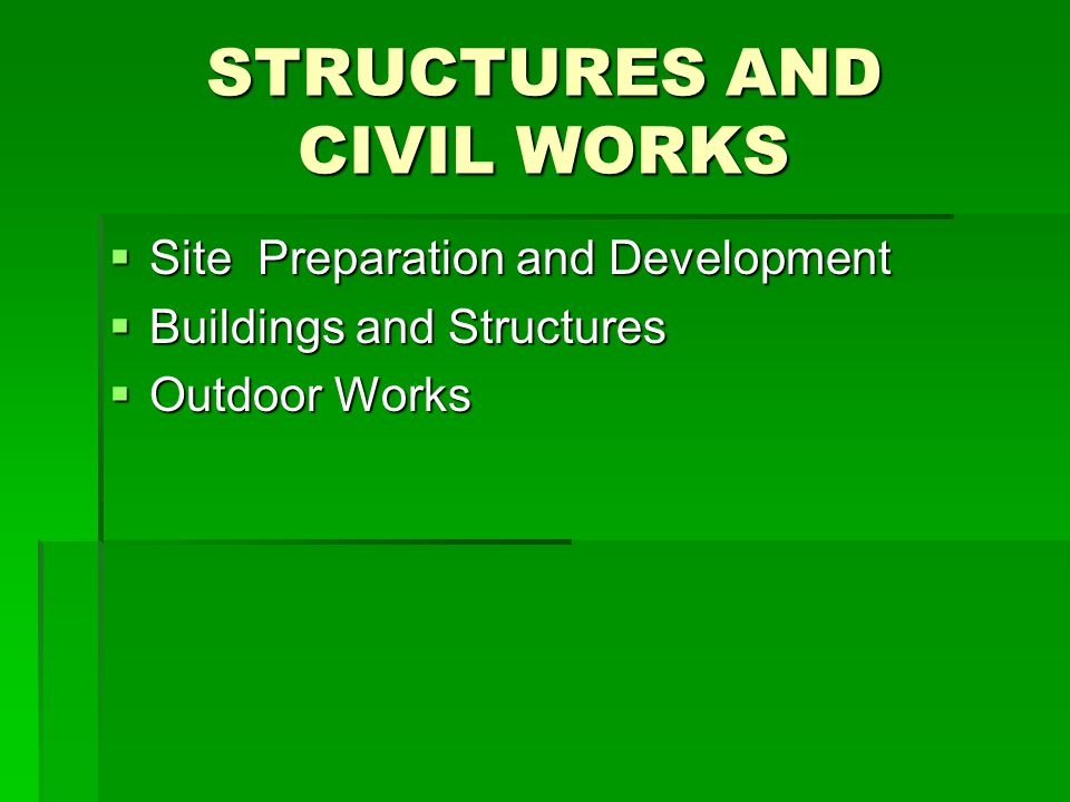 STRUCTURES AND CIVIL WORKS