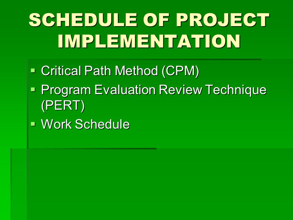 SCHEDULE OF PROJECT IMPLEMENTATION