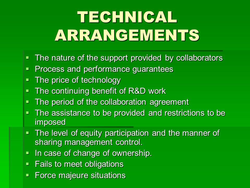 TECHNICAL ARRANGEMENTS