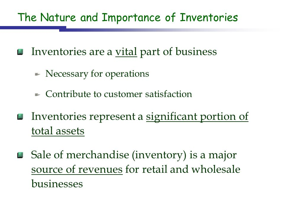 The Nature and Importance of Inventories