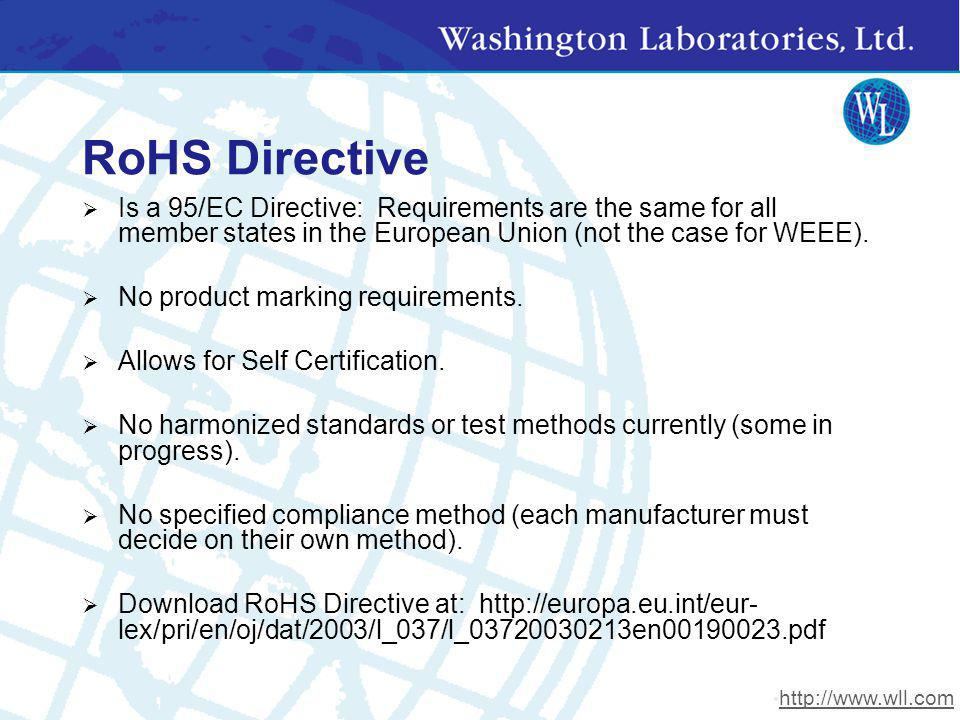 RoHS Directive Is a 95/EC Directive: Requirements are the same for all member states in the European Union (not the case for WEEE).
