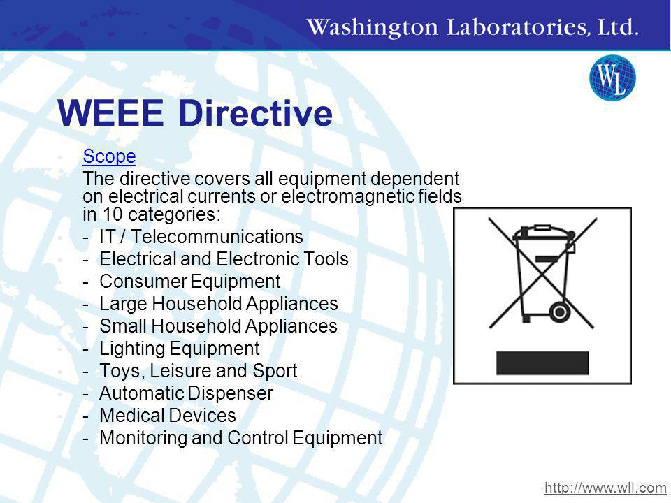 WEEE Directive Scope. The directive covers all equipment dependent on electrical currents or electromagnetic fields in 10 categories: