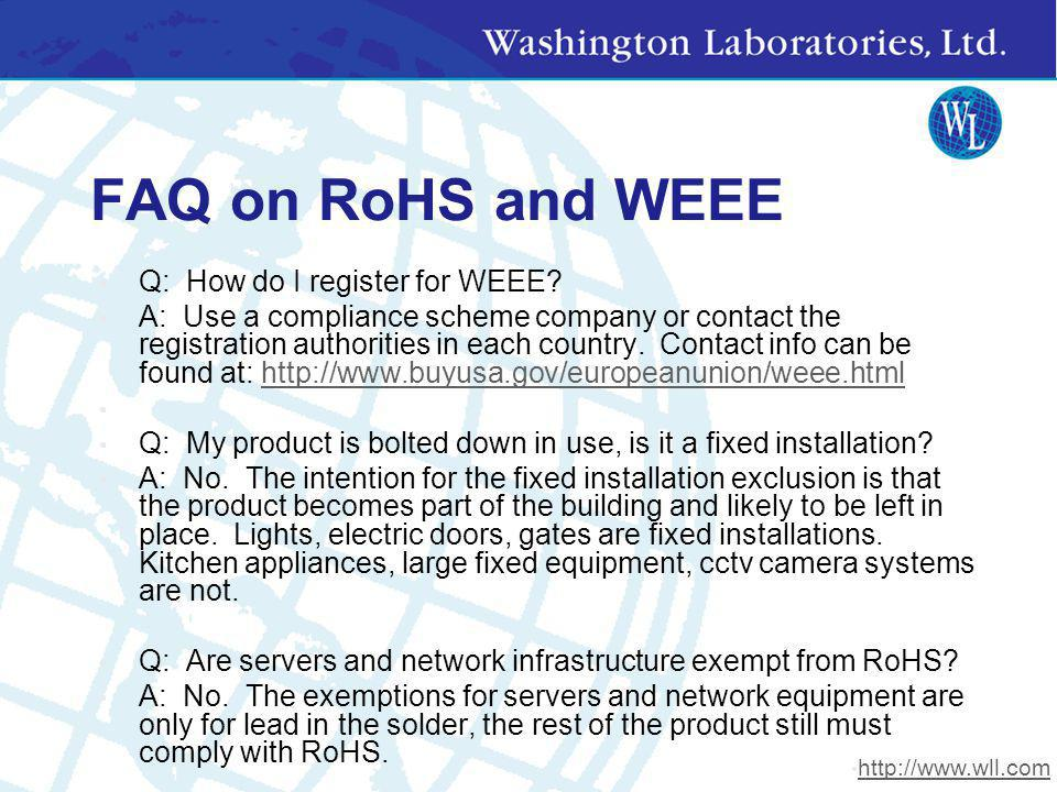 FAQ on RoHS and WEEE Q: How do I register for WEEE