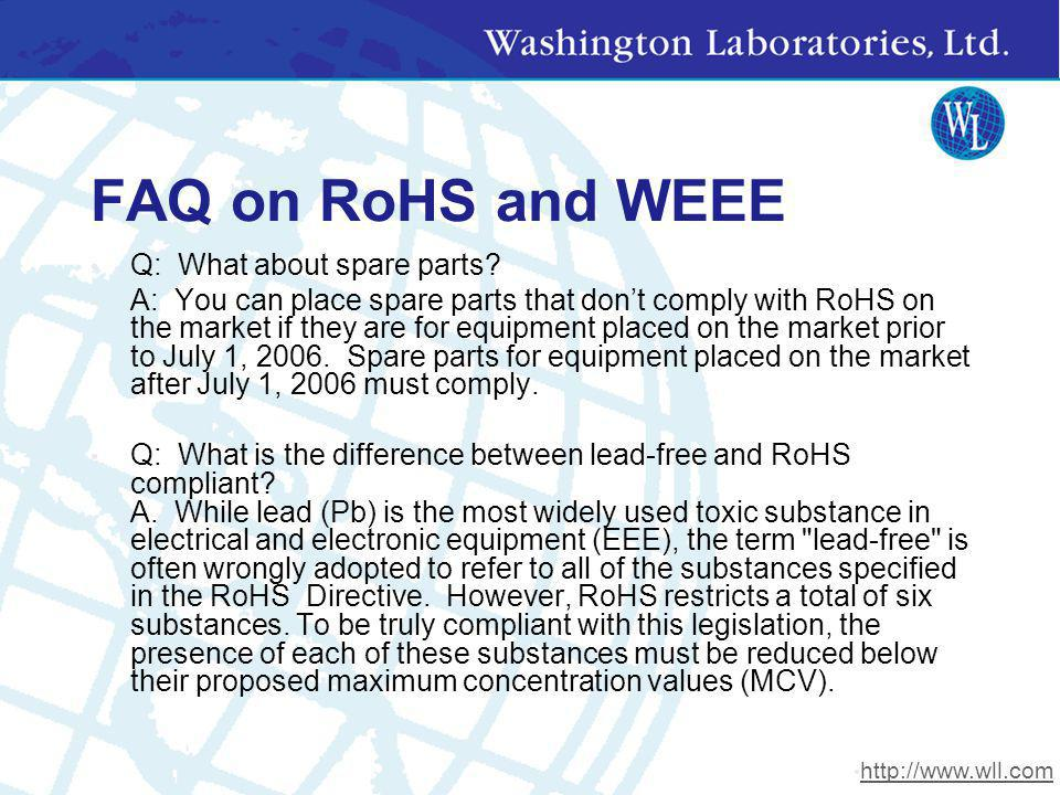FAQ on RoHS and WEEE Q: What about spare parts