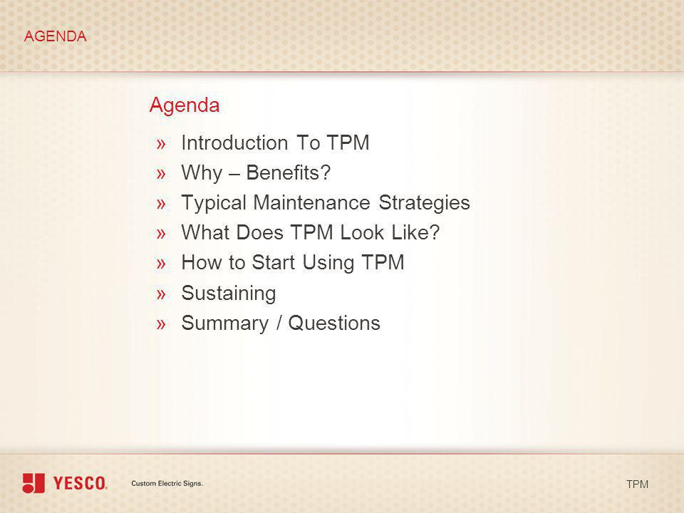 Typical Maintenance Strategies What Does TPM Look Like