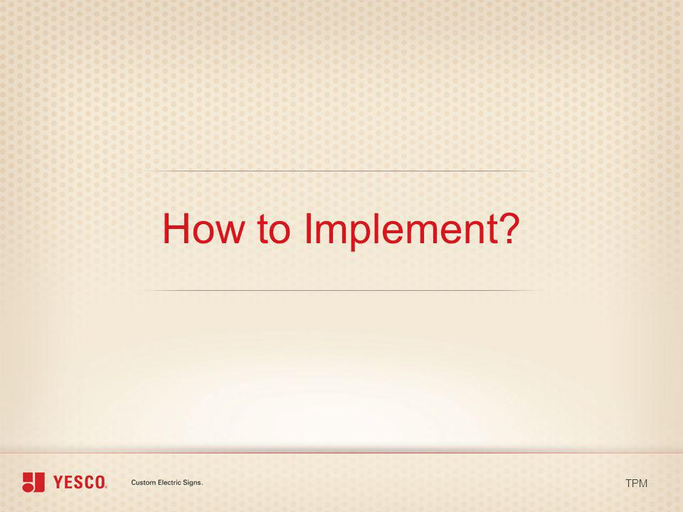 How to Implement TPM