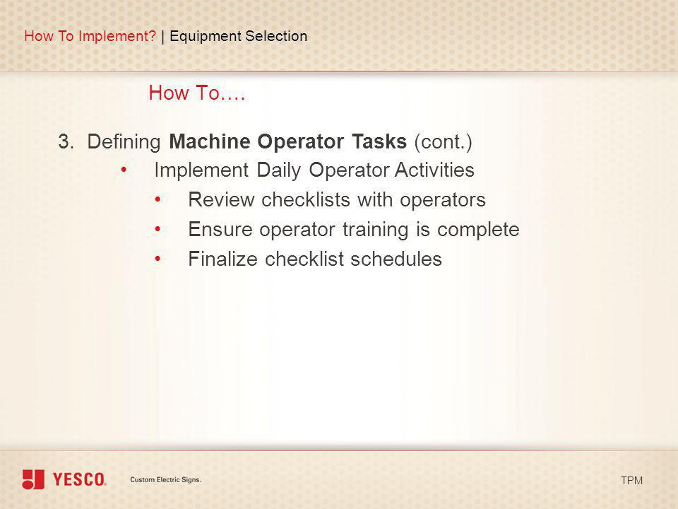 3. Defining Machine Operator Tasks (cont.)
