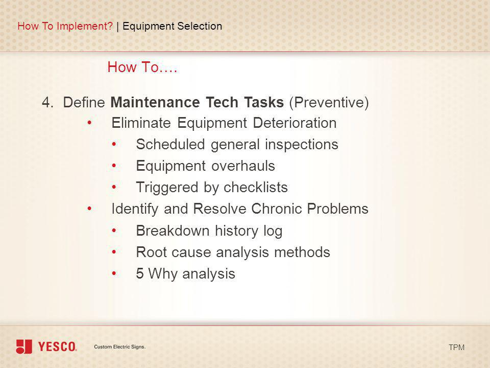 4. Define Maintenance Tech Tasks (Preventive)