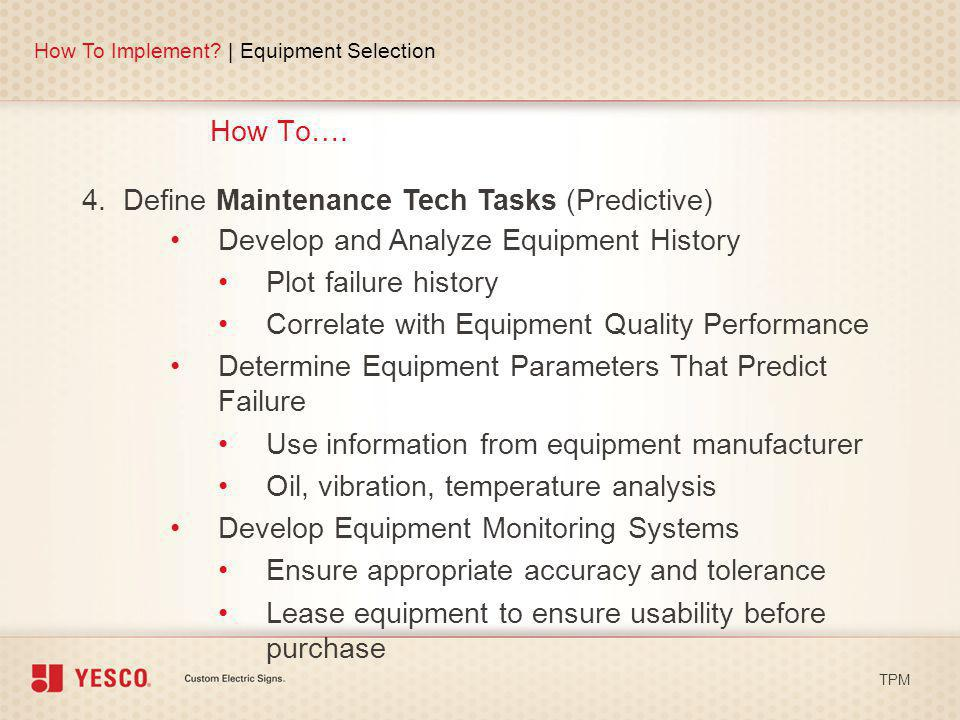 4. Define Maintenance Tech Tasks (Predictive)