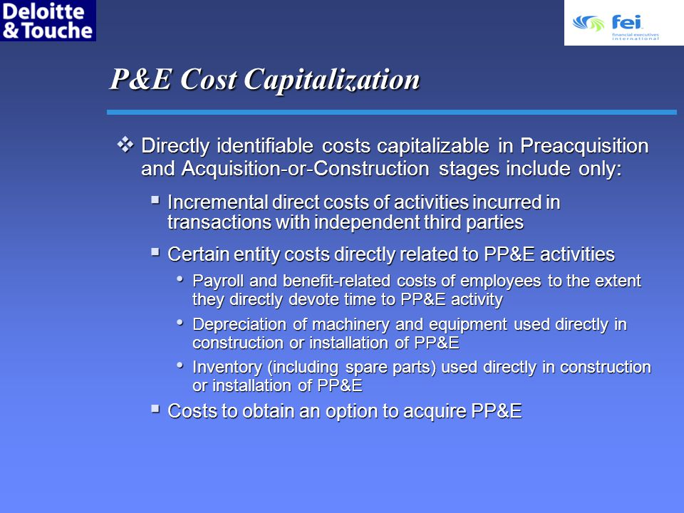 P&E Cost Capitalization