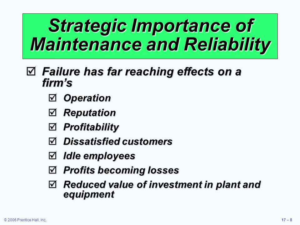 Strategic Importance of Maintenance and Reliability