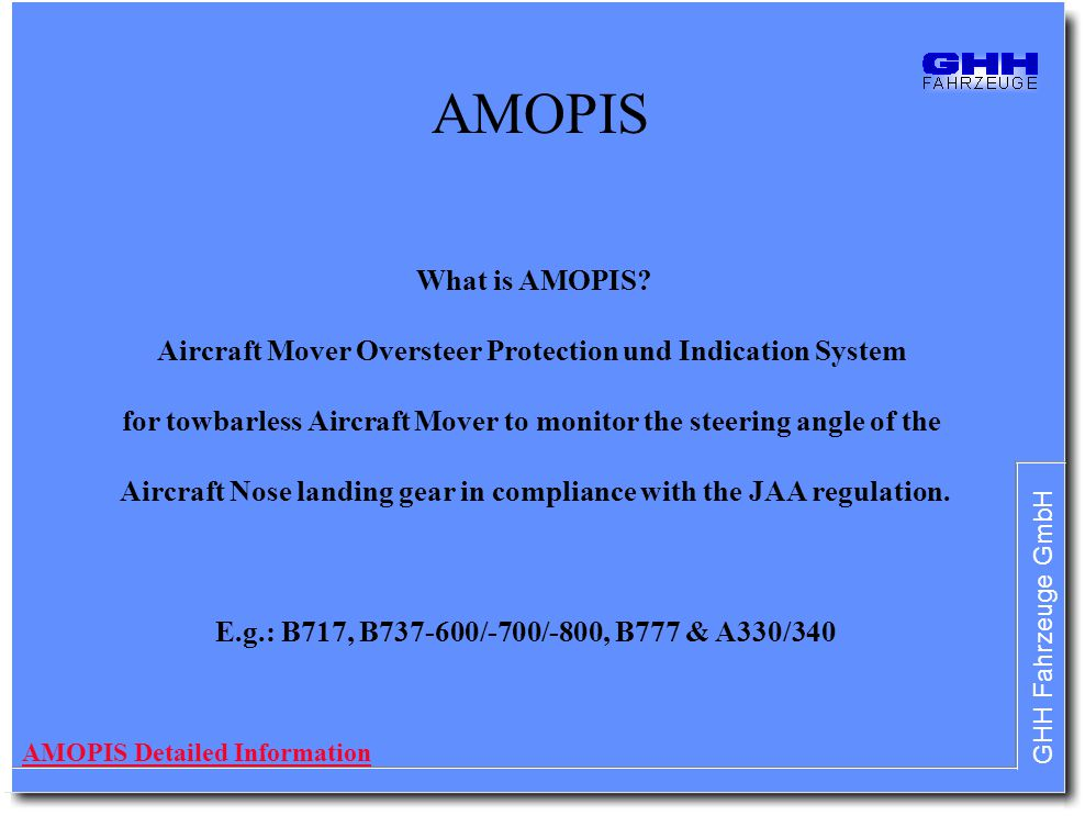 AMOPIS What is AMOPIS Aircraft Mover Oversteer Protection und Indication System.