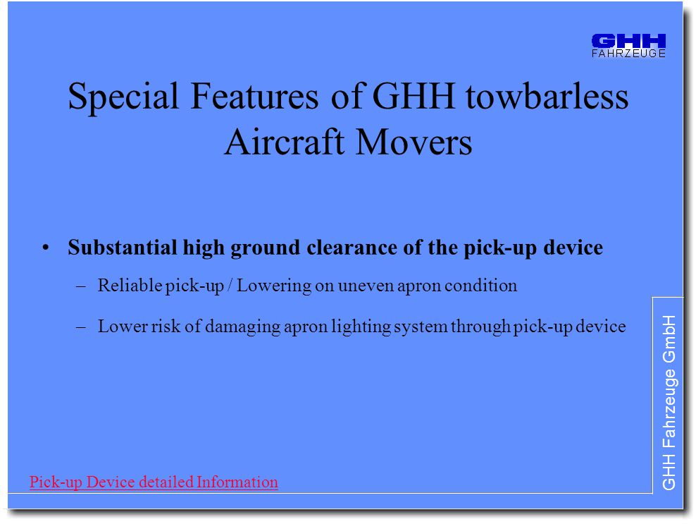 Special Features of GHH towbarless Aircraft Movers