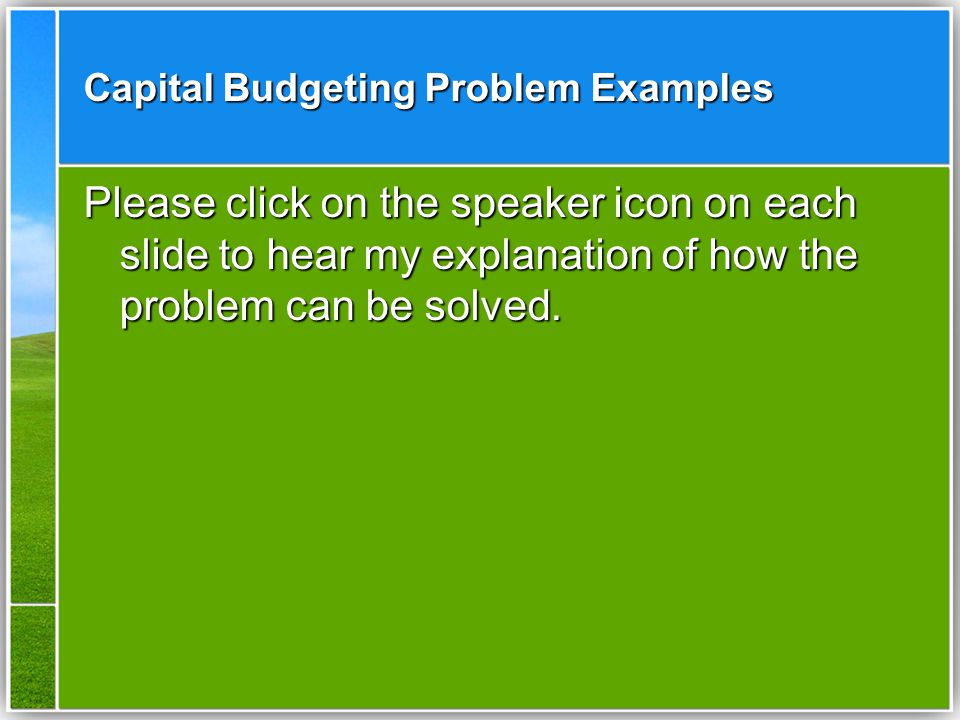 Capital Budgeting Problem Examples