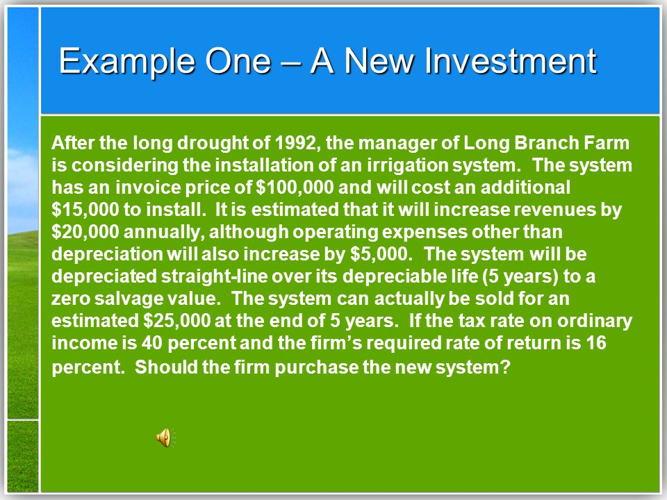 Example One – A New Investment