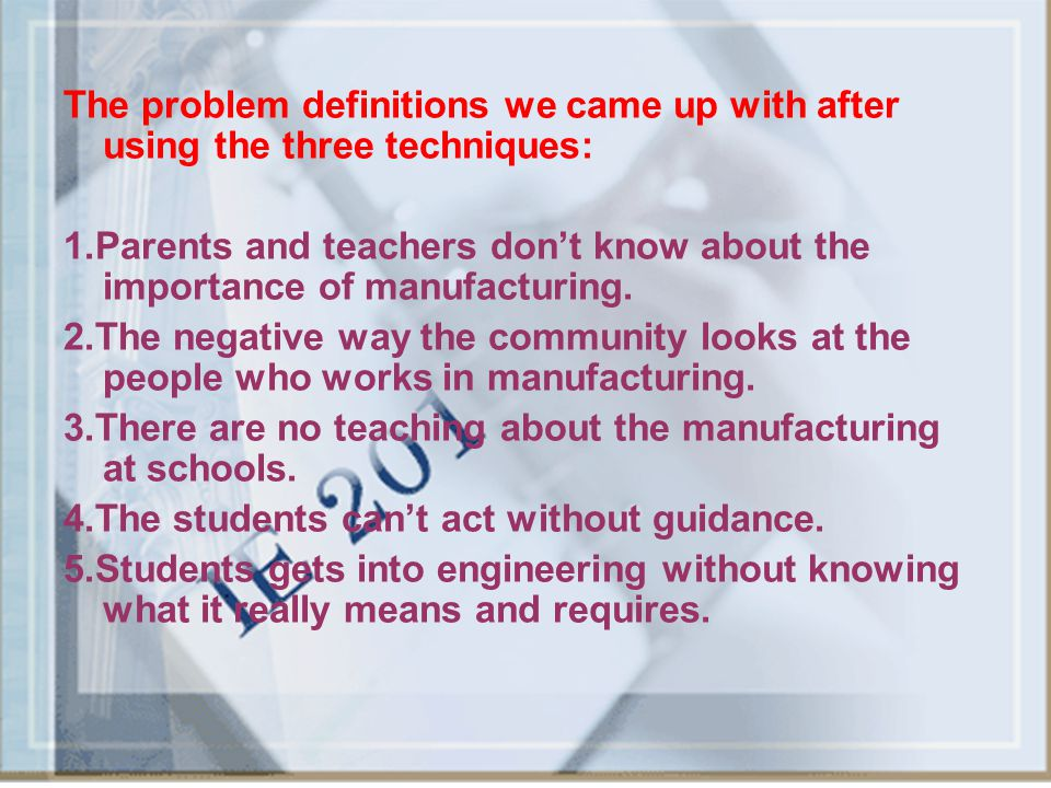 The problem definitions we came up with after using the three techniques: