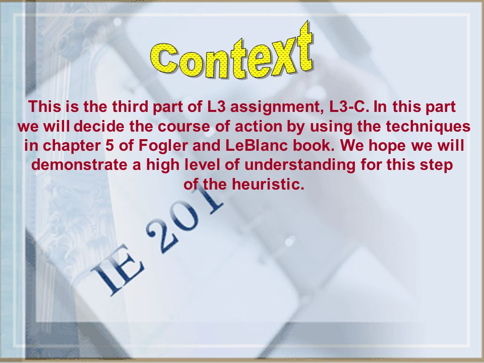 Context This is the third part of L3 assignment, L3-C. In this part
