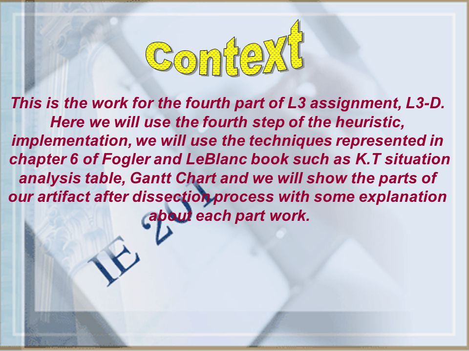 Context This is the work for the fourth part of L3 assignment, L3-D.