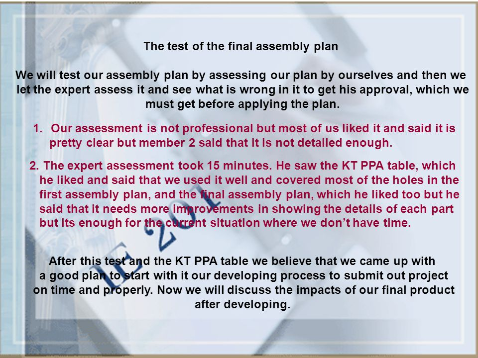 The test of the final assembly plan
