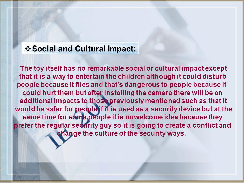 Social and Cultural Impact:
