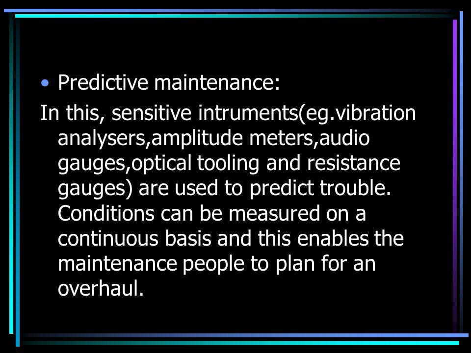 Predictive maintenance: