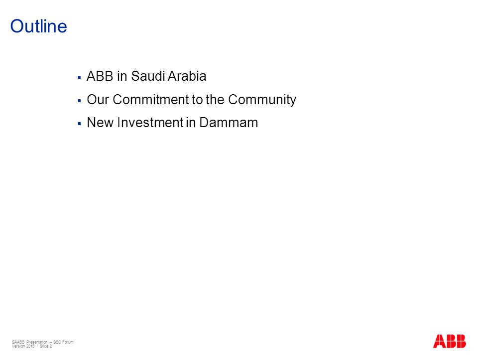 Outline ABB in Saudi Arabia Our Commitment to the Community
