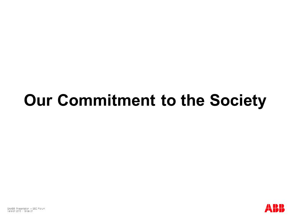 Our Commitment to the Society