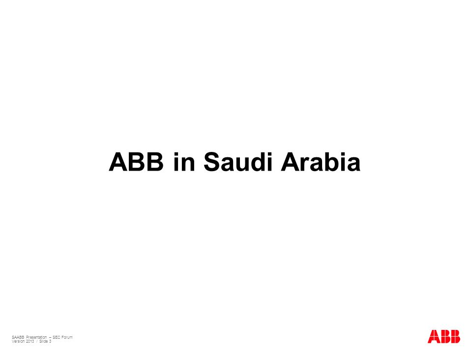 ABB in Saudi Arabia SAABB Presentation – SEC Forum