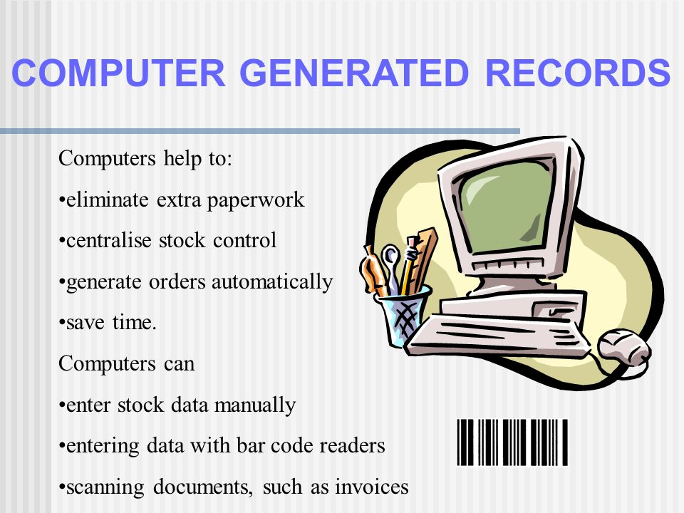 COMPUTER GENERATED RECORDS