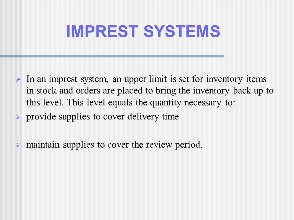 IMPREST SYSTEMS