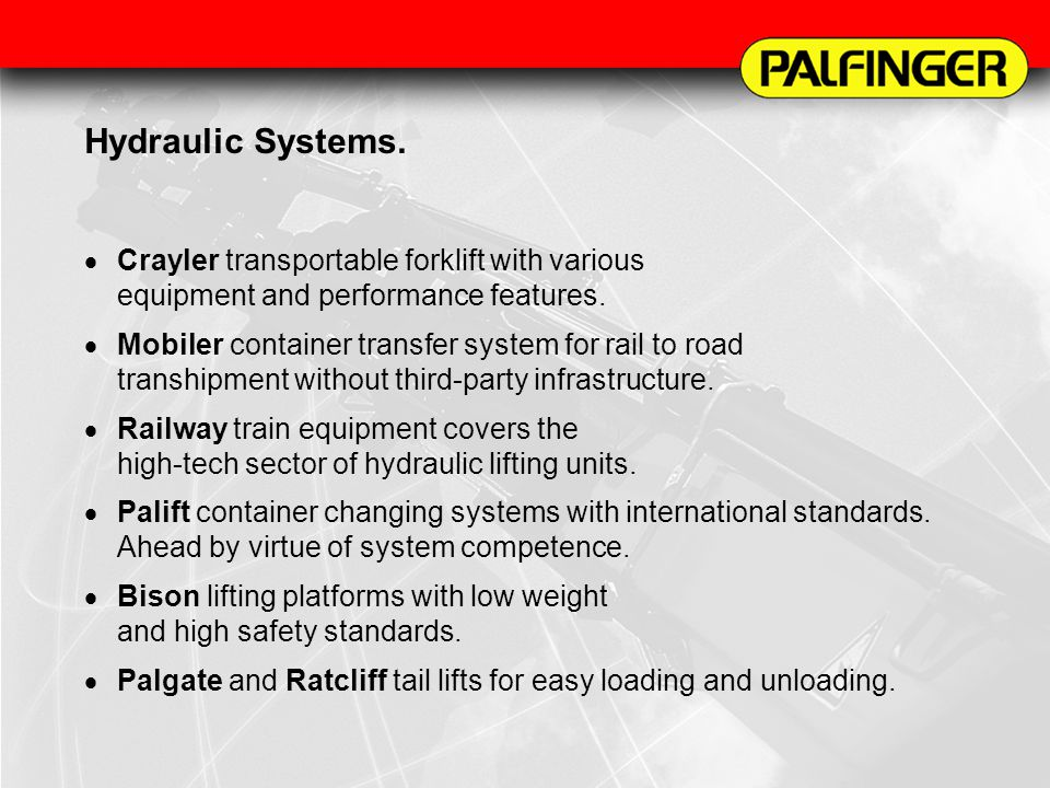 Hydraulic Systems. Crayler transportable forklift with various equipment and performance features.
