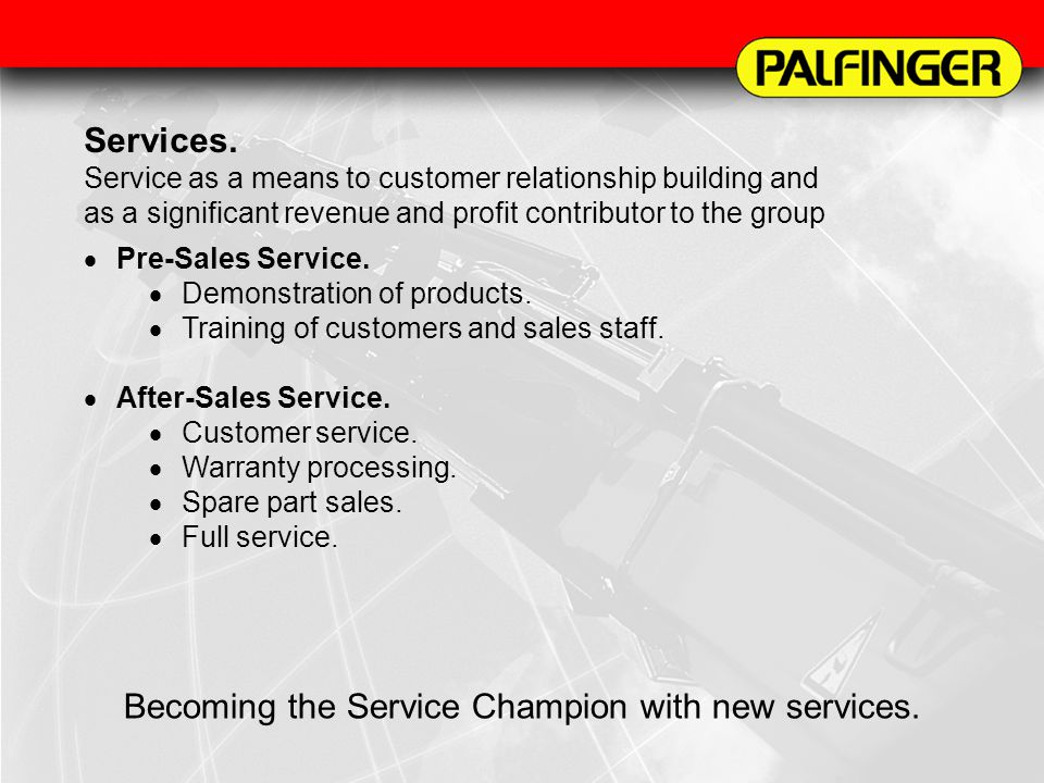 Becoming the Service Champion with new services.