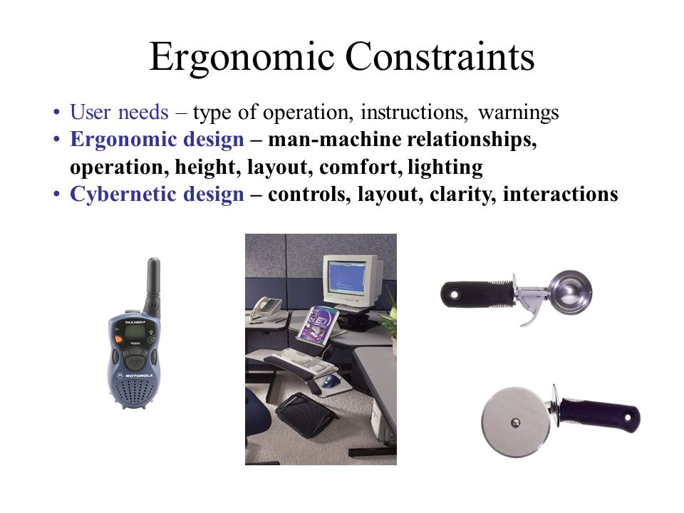 Ergonomic Constraints