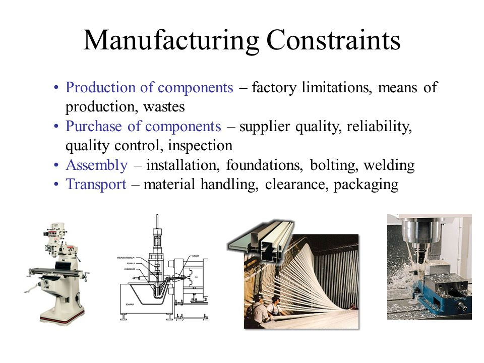 Manufacturing Constraints