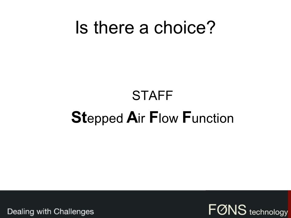 Stepped Air Flow Function