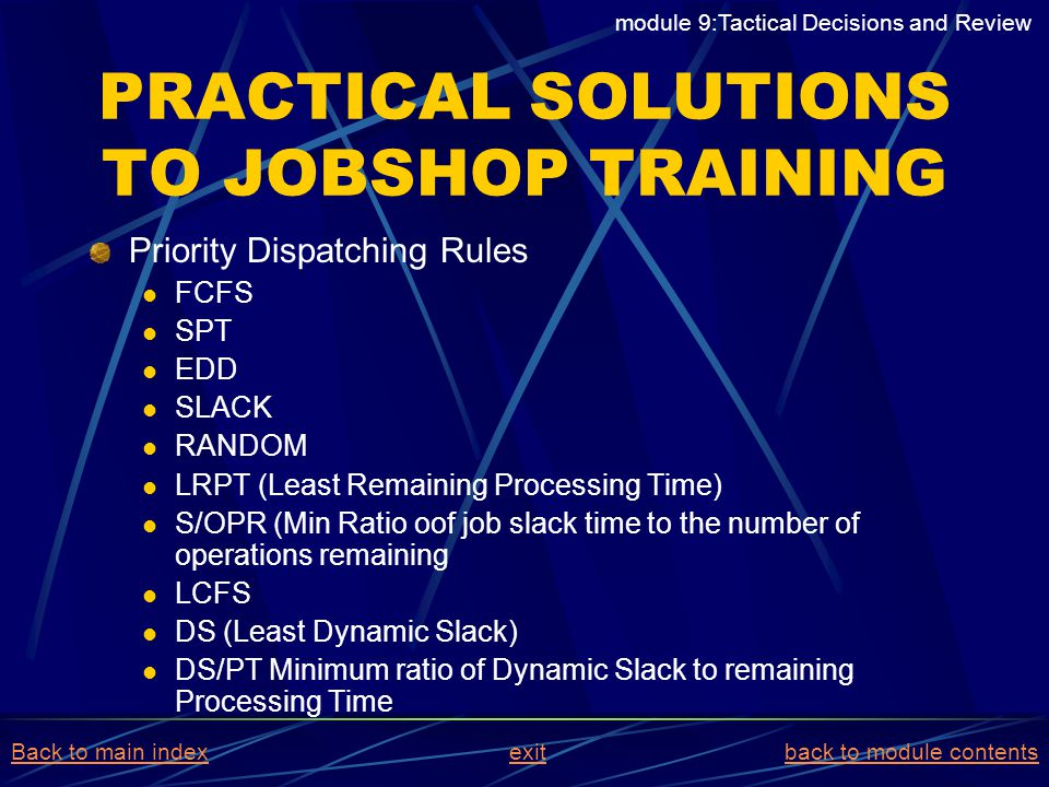 PRACTICAL SOLUTIONS TO JOBSHOP TRAINING