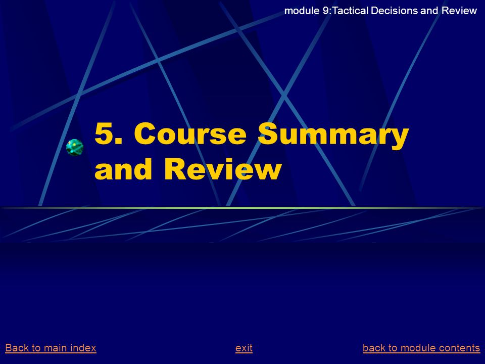 5. Course Summary and Review